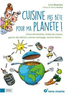 Cuisine pas bête pour ma planète
